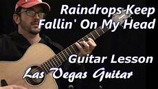 guitar lessons las vegas raindrops keep fallin on my guitar lesson