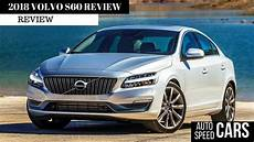 2018 Volvo S60 Review