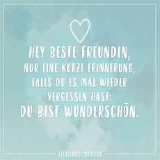 Sprüche Für Freundin - hey beste freundin nur eine kurze erinnerung falls du es