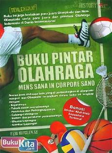 Buku Pintar Olahraga Mens Sana In Corpore Sano