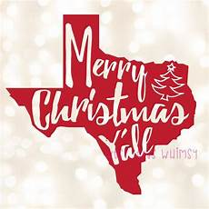 merry christmas y all svg texas christmas svg southern etsy