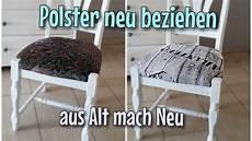 stuhl reparieren aus alt mach alte polster neu beziehen ganz einfach tackern
