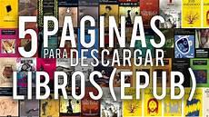 libreria epub gratis las 5 mejores p 193 ginas para descargar libros gratis epub