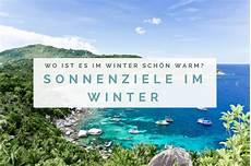 Sonnenziele Im Winter Wo Ist Es Im Winter Sch 246 N Warm