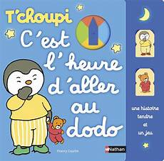 t choupi c est l heure d aller au dodo calypso