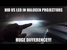 Led Vs Hid In Factory Halogen Projector Headlights