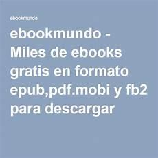 libreria epub gratis ebookmundo de ebooks gratis en formato epub pdf