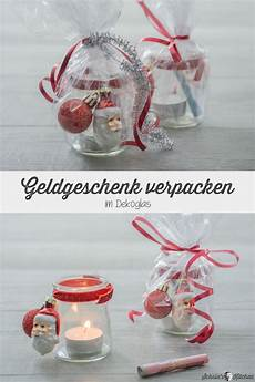 Geldgeschenke Weihnachtlich Verpacken Im Teelichtglas