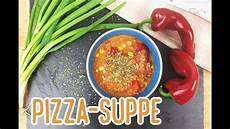 Pizzasuppe Low Carb - low carb pizza suppe einfach lecker