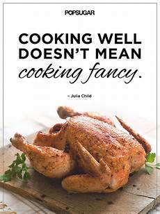 motivational cooking quotes by chefs popsugar food