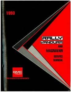 how to download repair manuals 1993 gmc rally wagon 1500 parking system used 1993 gmc rally vandura and magnavan service manual