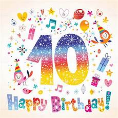 carte anniversaire 10 ans joyeux anniversaire 10 ans carte de voeux vecteurs