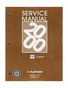 automotive service manuals 2000 cadillac catera free book repair manuals 2000 cadillac catera v platform service manual 2 volume set