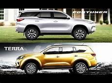2019 nissan terra 2019 toyota fortuner vs nissan terra