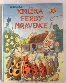 advanced book search old children s books this vintage book in czech fred the ant knizka ferdy mravenec by o sekora albatros 1972 czech