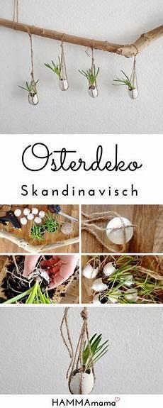 diy deko ast f 252 r ostern selber machen skandinavisch