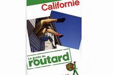 californie le guide du routard 2011 livres de voyage