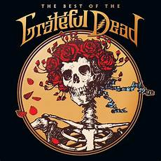 best grateful dead shows grateful dead the best of the grateful dead 2cds leeway s home grown network