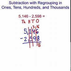 subtraction with regrouping in ones tens hundreds and thousands