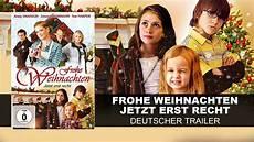 frohe weihnachten jetzt erst recht deutscher trailer