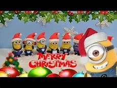 merry christmas minions dance jingle bells and we wish you a merry christmas stop motion youtube