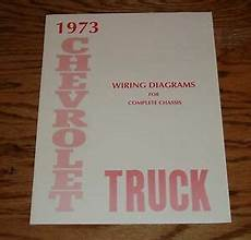 1973 chevy wiring harness diagram 1973 chevrolet truck wiring diagram manual for complete chassis 73 chevy ebay