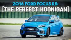2016 ford focus rs review the hoonigan and