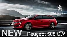 2019 Peugeot 508 Sw Interior And Exterior Of The Most