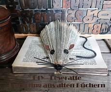 Leseratte Upcycling Altes Buch Falten Basteln Mit Alten