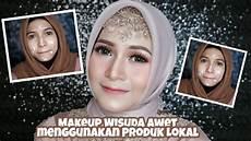 Makeup Wisuda Awet Pakai Produk Lokal Murah Banget