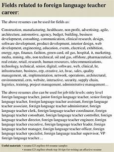top 8 foreign language teacher resume sles
