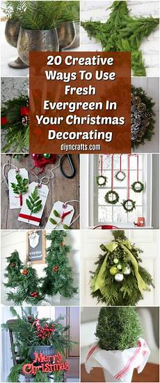 20 creative ways to use fresh evergreen in your christmas decorating diy crafts