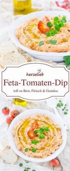Dips Zum Grillen Mit Frischkäse Feta Tomaten Dip Perfekt Zu Brot Gem 252 Se Und Zum Grillen