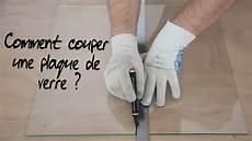 comment couper une plaque de verre