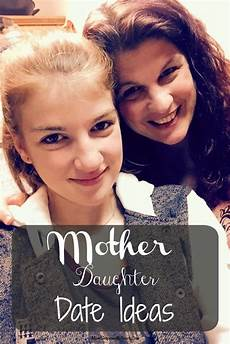 who s most likely to mother daughter edition 5 mother daughter date ideas when you have a teenager