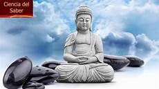 7 frases budistas que cambiar 225 n tu vida ciencia del saber youtube