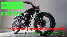 Honda Cb Japstyle by Honda Cb Custom Japstyle Review Modifikasi Custom
