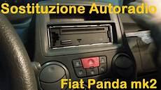 autoradio fiat panda sostituzione autoradio fiat panda 2 176 serie 169