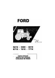 catalogue pieces ford manuel d entretien tracteur ford 5110 5610 6610 7410 7610