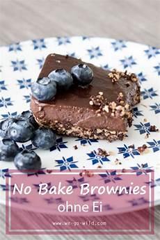 Brownies Ohne Ei - no bake brownies ohne ei der schokokuchen aus dem