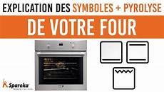 four pyrolyse brandt astuce explication des symboles et de la pyrolyse de votre four