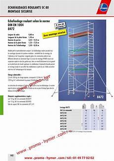 prix montage echafaudage m2 p102 echafaudage roulant alu 0 80 x 1 90 m h 9 25 metres 8472 catalogue hymer tableau prix