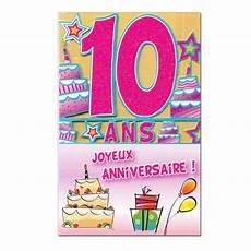 carte anniversaire 10 ans carte anniversaire 10 ans d 233 coup 226 ge une carte pour toi