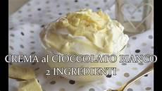 crema pasticcera al cioccolato bianco bimby crema al cioccolato bianco 2 ingredienti youtube