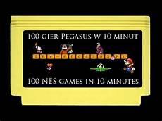 in 10 minuten 100 gier pegasus w 10 minut 100 nes in 10 minutes