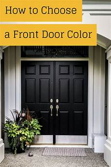 how to choose a front door color painting blog painted