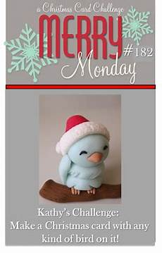 merry monday 182 birds christmas challenge christmas cards card challenges
