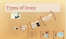 types of irony by alyssa torres on prezi