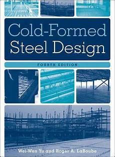 cold formed steel design von wei wen yu roger a laboube fachbuch buecher de