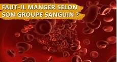 Faut Il Manger Selon Groupe Sanguin Naturacoach